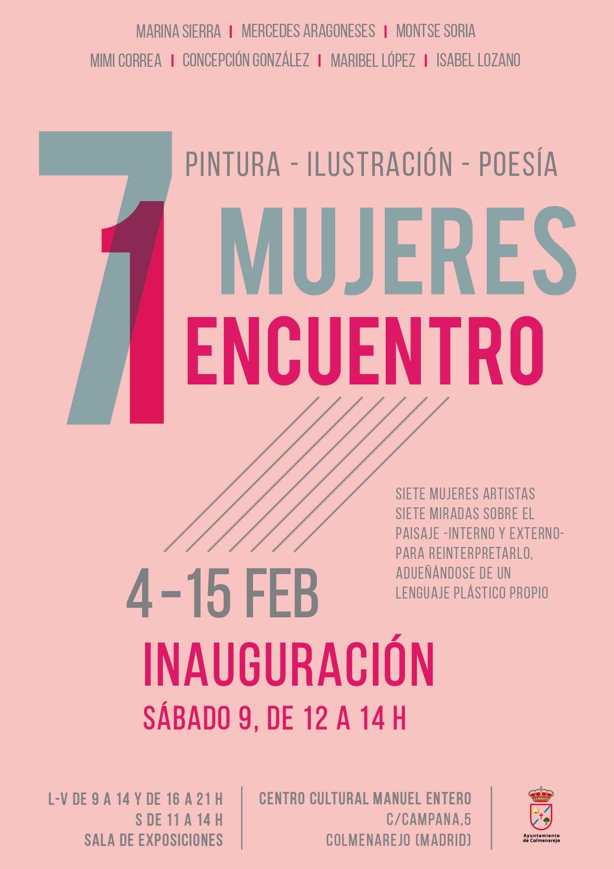 Exposición: 7 MUJERES/ 1 ENCUENTRO @ Sala de Exposiciones