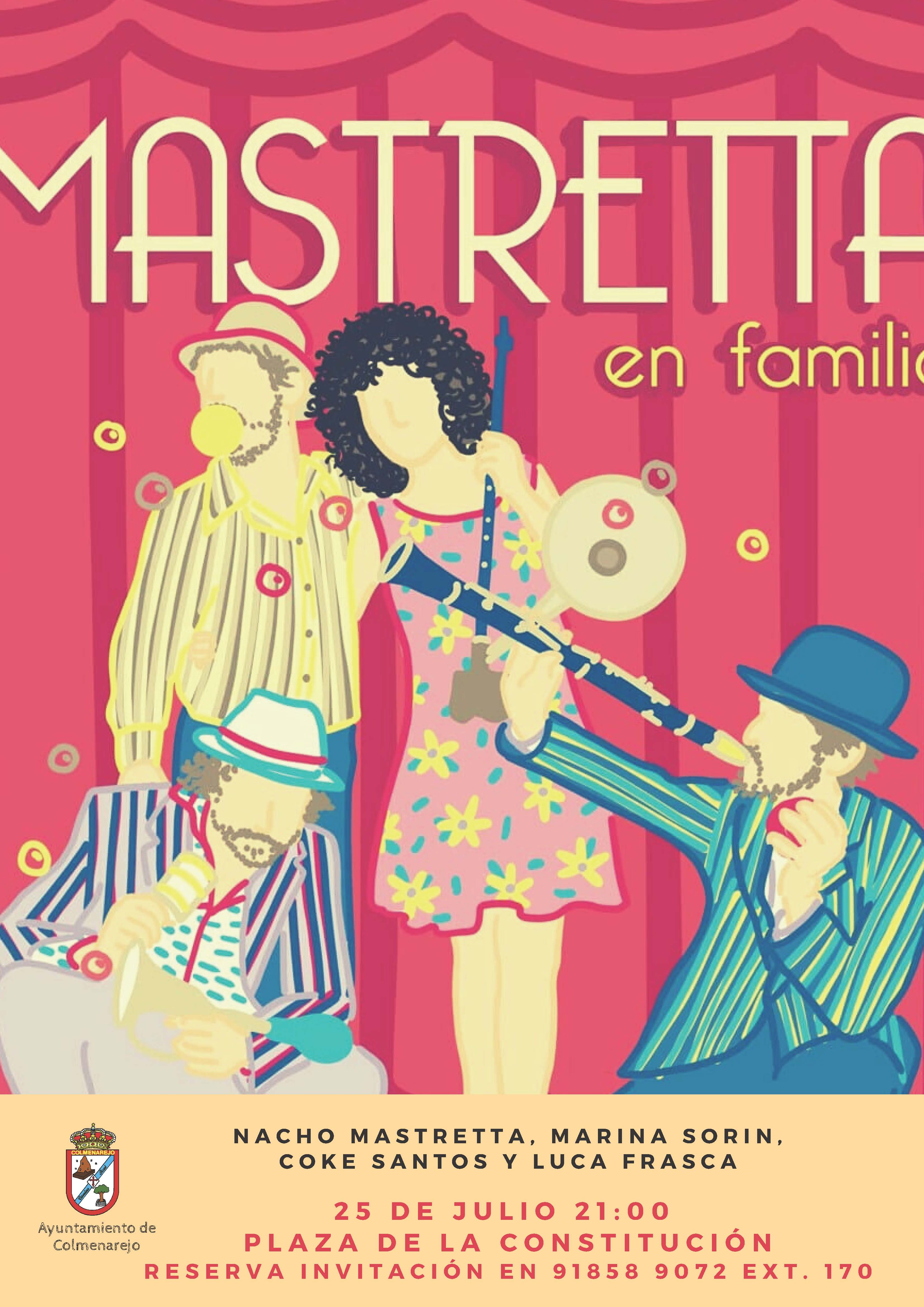 Verano cultural: MASTRETTA EN FAMILIA @ Plaza de la Constitución