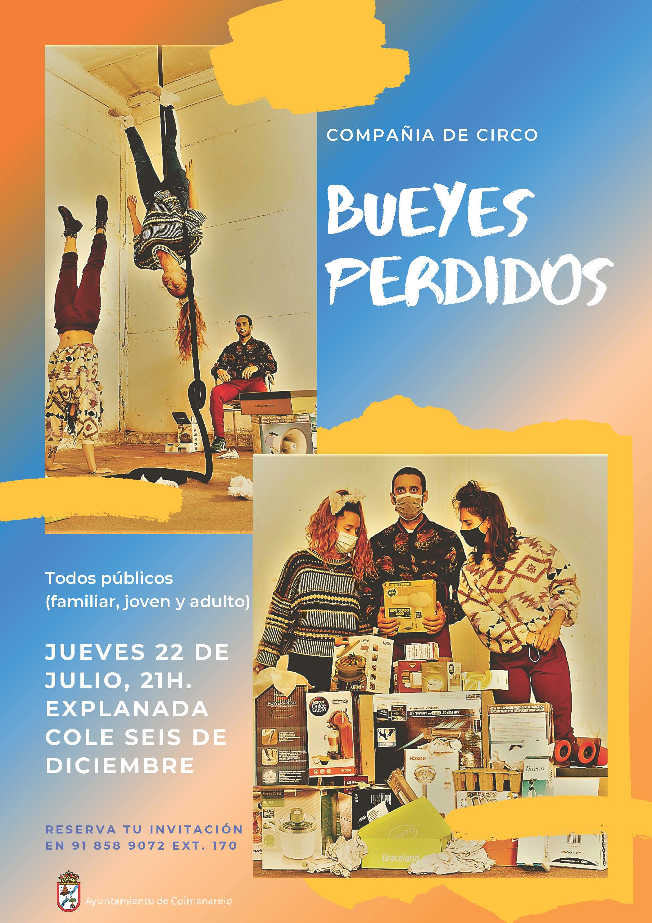 Verano cultural: CIRCO BUEYES PERDIDOS @ Explanada Seis de Diciembre