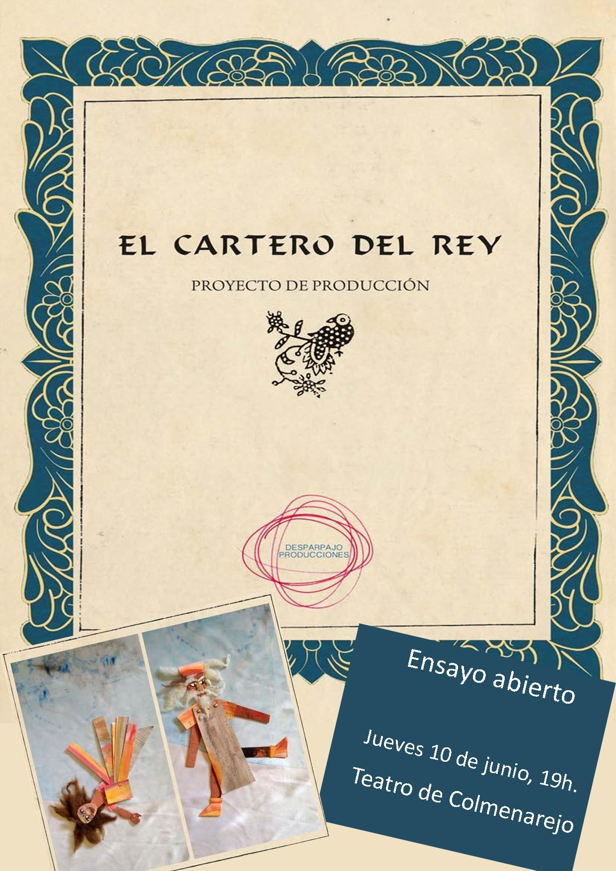 Ensayo abierto: EL CARTERO DEL REY @ Teatro de Colmenarejo